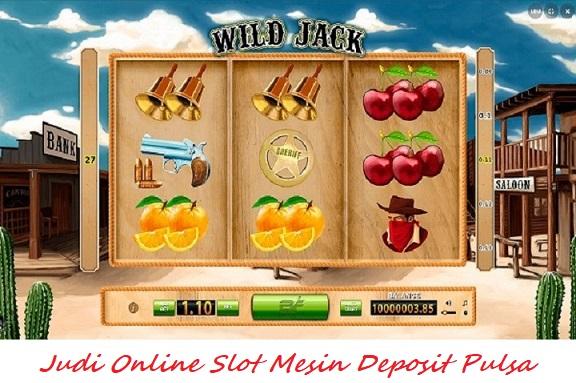 Judi Online Slot Mesin Deposit Pulsa